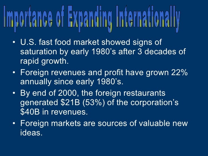 <ul><li>U.S. fast food market showed signs of saturation by early 1980's after 3 decades of rapid growth. </li></ul><ul><l...