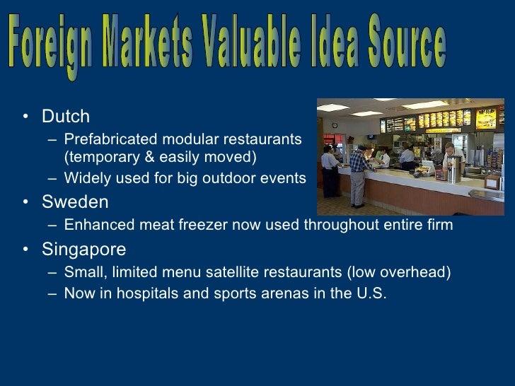 <ul><li>Dutch </li></ul><ul><ul><li>Prefabricated modular restaurants  (temporary & easily moved) </li></ul></ul><ul><ul><...