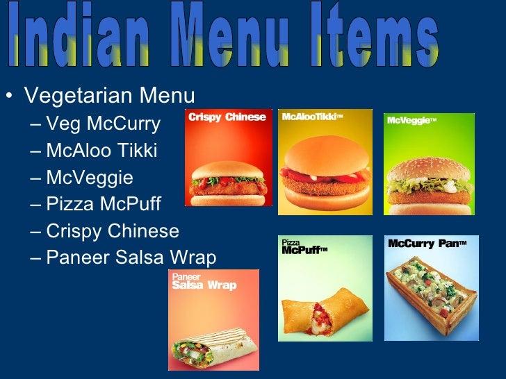 <ul><li>Vegetarian Menu </li></ul><ul><ul><li>Veg McCurry  </li></ul></ul><ul><ul><li>McAloo Tikki </li></ul></ul><ul><ul>...