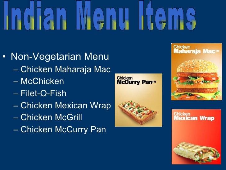 <ul><li>Non-Vegetarian Menu </li></ul><ul><ul><li>Chicken Maharaja Mac  </li></ul></ul><ul><ul><li>McChicken </li></ul></u...