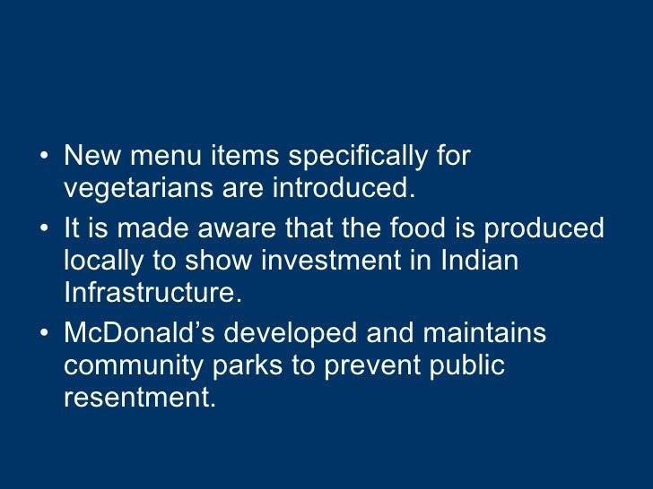 <ul><li>New menu items specifically for vegetarians are introduced. </li></ul><ul><li>It is made aware that the food is pr...
