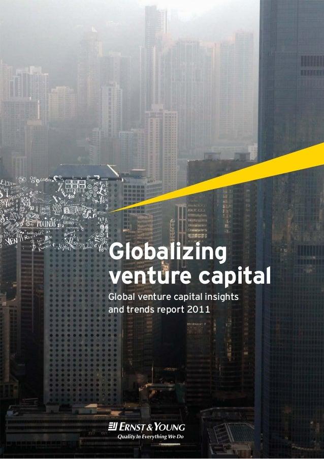 Globalizingventure capitalGlobal venture capital insightsand trends report 2011