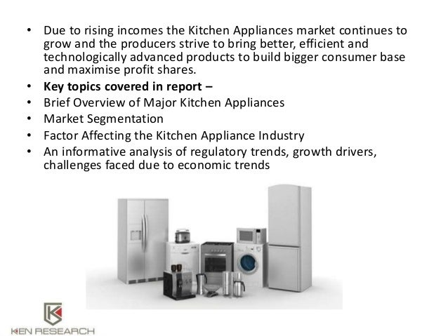 Global kitchen appliances market Research Report - Ken Research