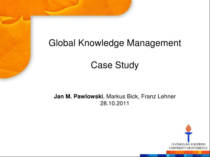 danone case study knowledge management The example of danone provides a concrete framework to study the   resources, assessment procedures and knowledge management.
