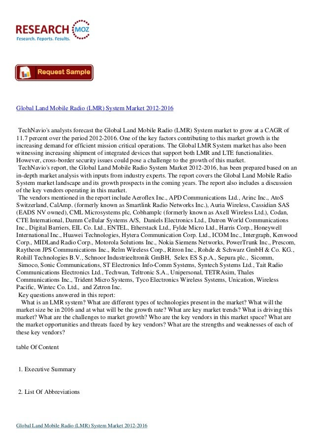 Global Land Mobile Radio (LMR) System Market 2012-2016 TechNavio's analysts forecast the Global Land Mobile Radio (LMR) Sy...
