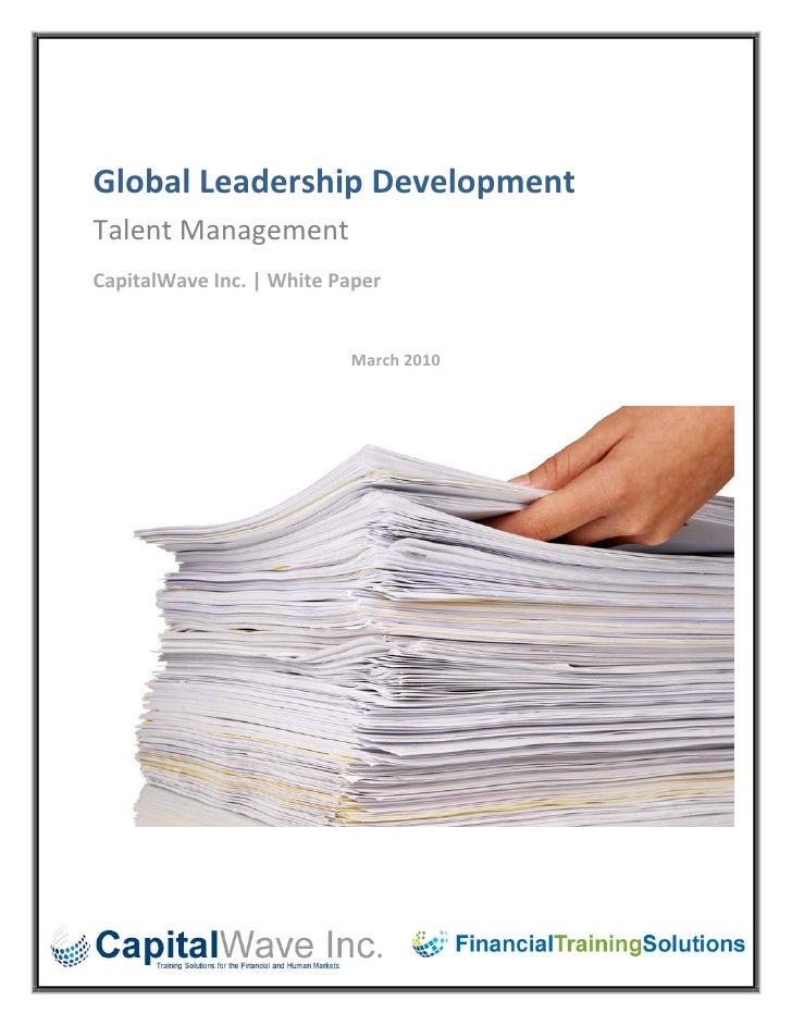 Global leadership development whitepaper march 2010