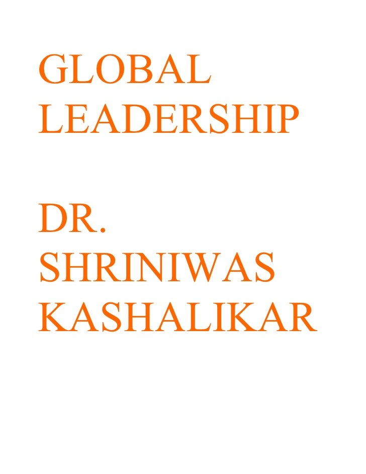GLOBAL LEADERSHIP  DR. SHRINIWAS KASHALIKAR