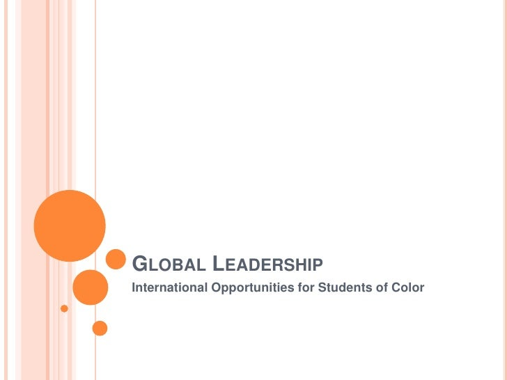 Global Leadership<br />International Opportunities for Students of Color<br />