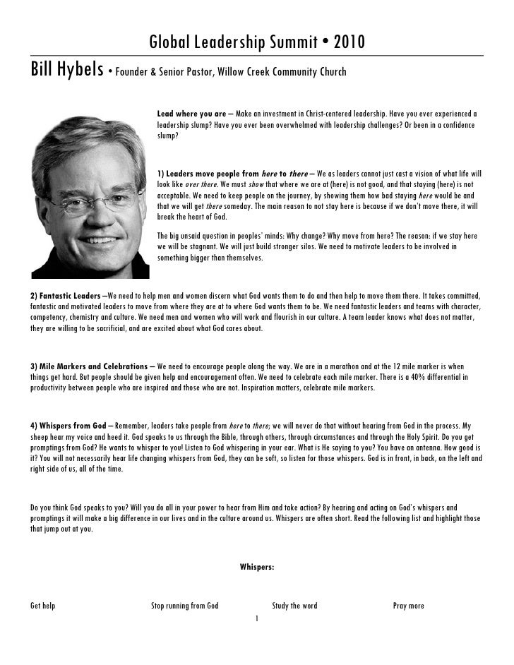 Global Leadership Summit • 2010 Bill Hybels • Founder & Senior Pastor, Willow Creek Community Church                      ...