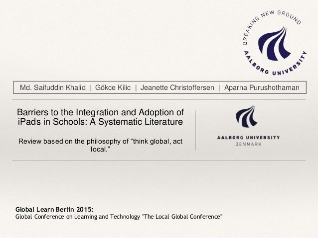 "Global Learn Berlin 2015: Global Conference on Learning and Technology ""The Local Global Conference"" Barriers to the Integ..."