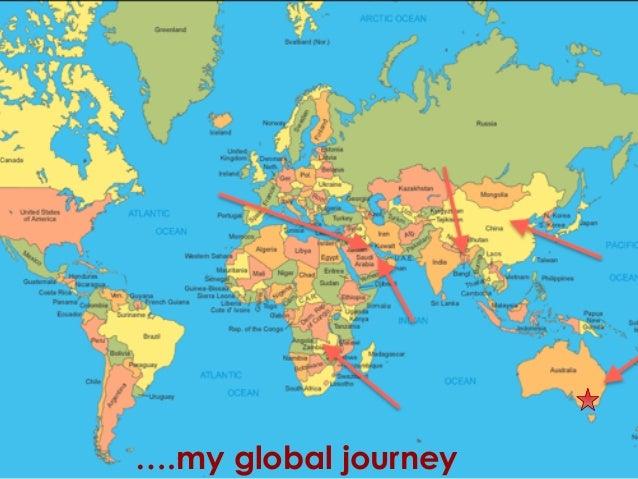 ….my global journey