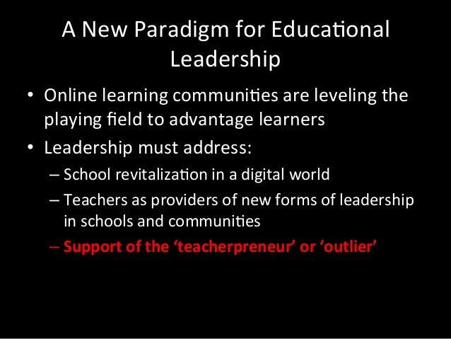 How  do  school  leaders  foster  the     Teacherpreneur  Leader?   • Encourage  customiza;on  of ...