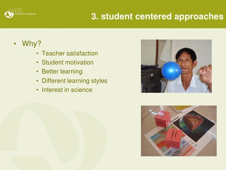 barriers of student centered approach in cambodia A gentle introduction to student centered approaches for cambodian science  teacher trainers during the opening day of a 5-day workshop on.