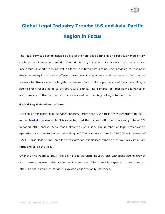 Global Legal Industry Trends: U.S and Asia-Pacific  Region in Focus  The legal services sector include sole practitioners ...