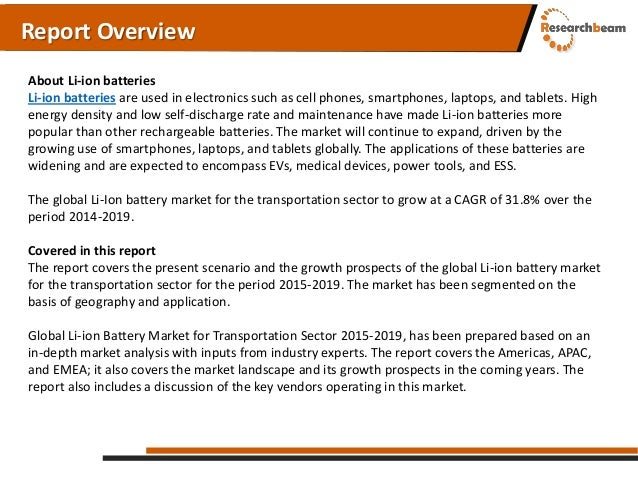 global laptop battery market London, 08 january 2015: technavio, the independent tech-focused global research firm, has published a report on the global laptop battery market 2015-2019.