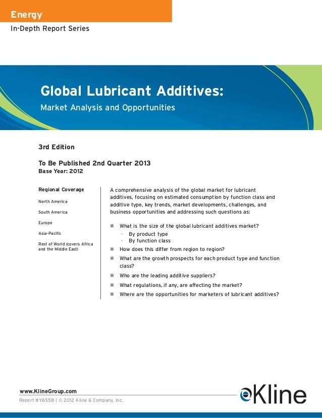 EnergyIn-Depth Report Series          Global Lubricant Additives:          Market Analysis and Opportunities          3rd ...