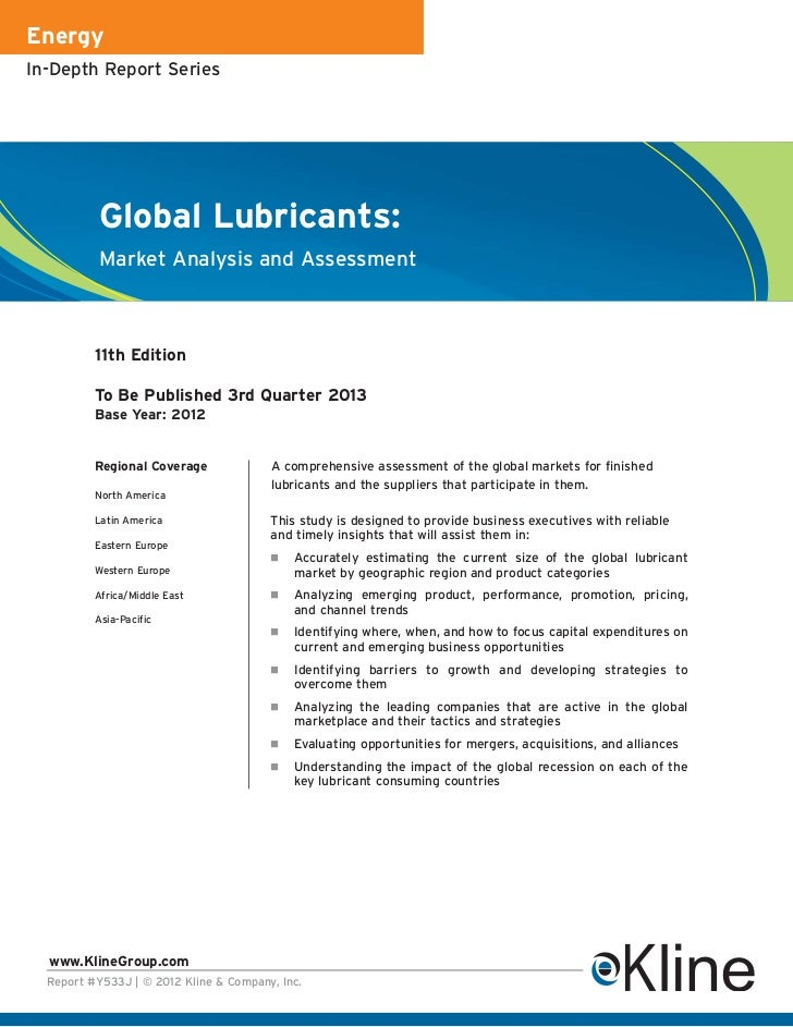 EnergyIn-Depth Report Series           Global Lubricants:           Market Analysis and Assessment          11th Edition  ...