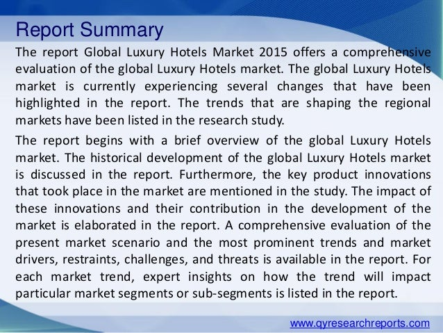 Luxury Hotels Market 2015 Industry Research, Analysis, Growth, Trends and Overview Slide 2