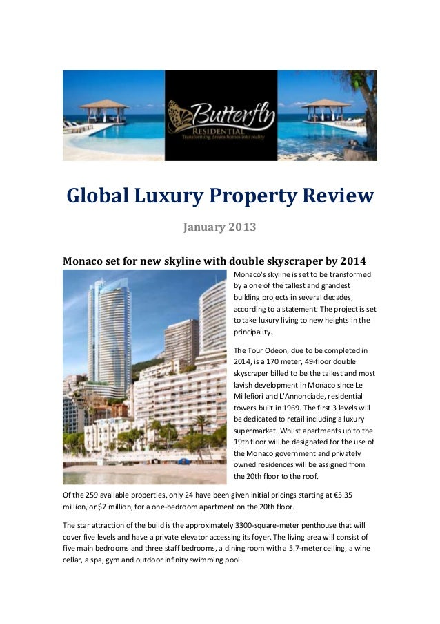 Global Luxury Property Review                                      January 2013Monaco set for new skyline with double skys...