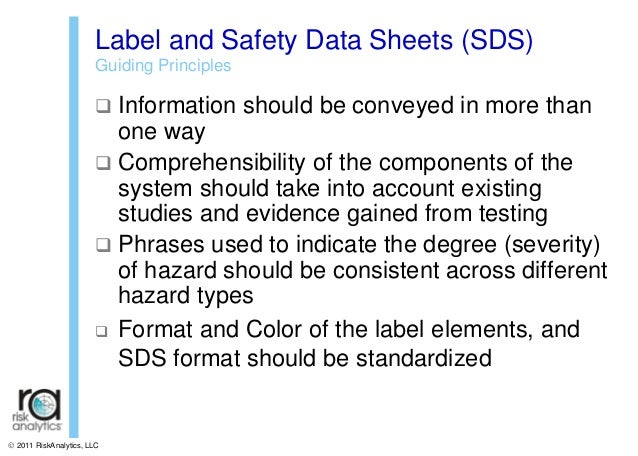 a study of the globally harmonized system Classifications according to the globally harmonized system of classification  and  in data availability or a different rationale for selecting a study over another ),.