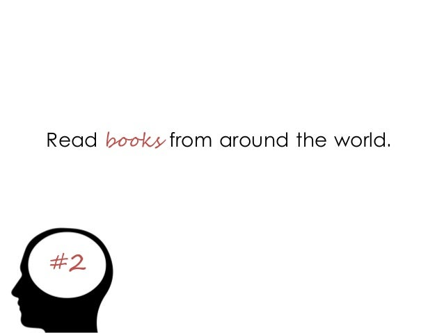 #2 Read books from around the world.