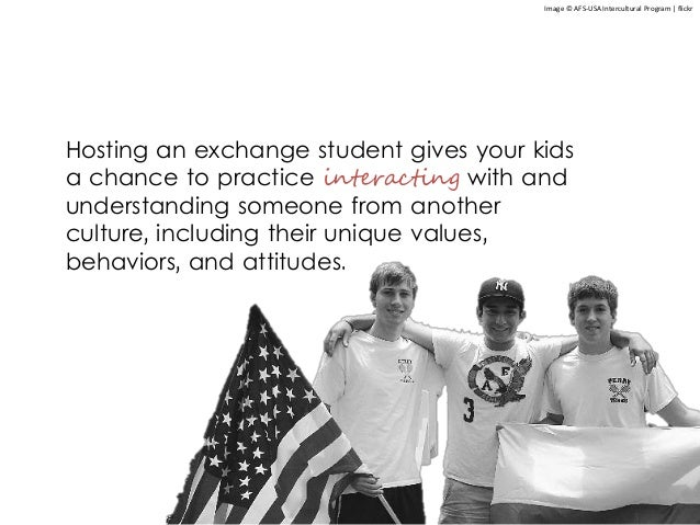 Hosting an exchange student gives your kids a chance to practice interacting with and understanding someone from another c...
