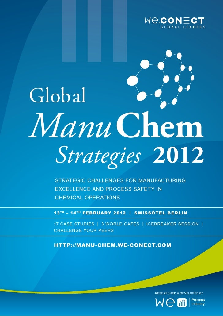 GlobalManu Chem  Strategies 2012  Strategic Challenges for manufacturing  excellence and process safety in  chemical opera...