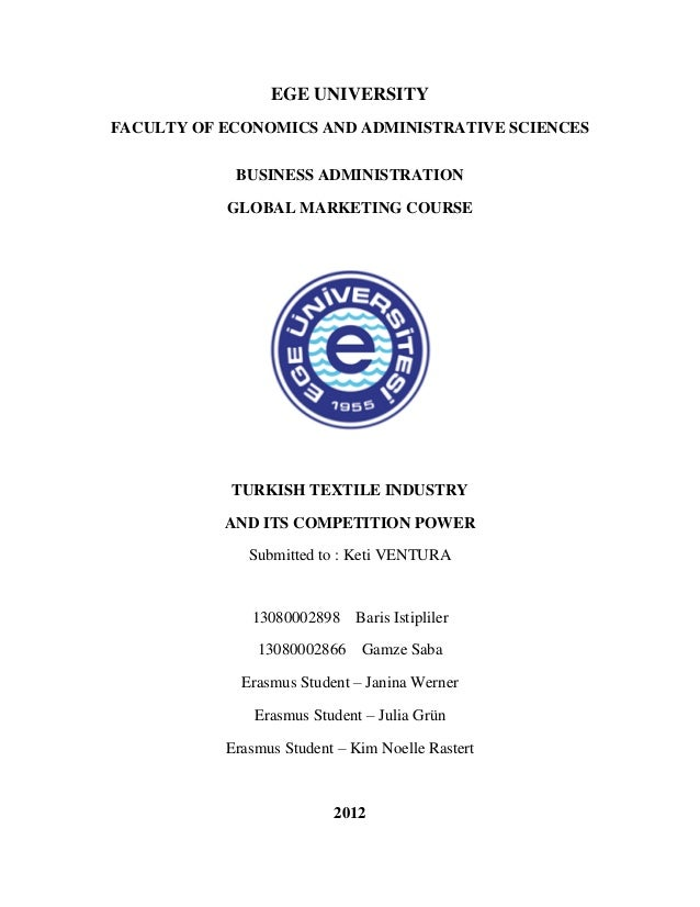 EGE UNIVERSITYFACULTY OF ECONOMICS AND ADMINISTRATIVE SCIENCES            BUSINESS ADMINISTRATION           GLOBAL MARKETI...