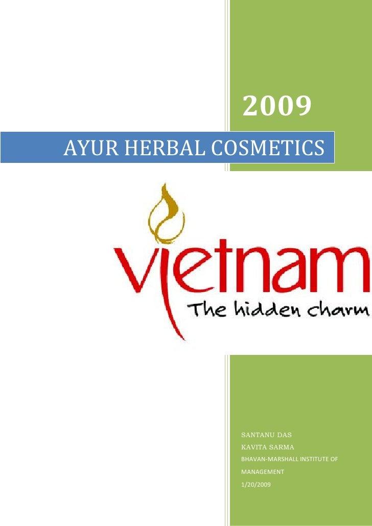 2009 AYUR HERBAL COSMETICS                   SANTANU DAS               KAVITA SARMA               BHAVAN-MARSHALL INSTITUT...