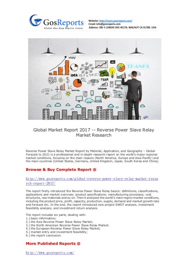 globalmarketreport2017reversepowerslaverelay marketresearch1638jpgcb1491984552
