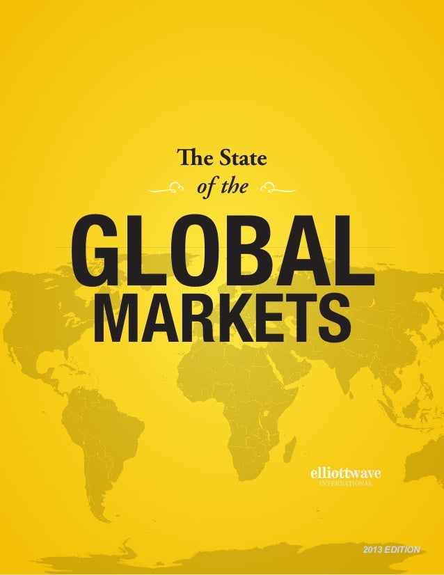 GlobalMarketsThe Stateof thej i2013 EDITION