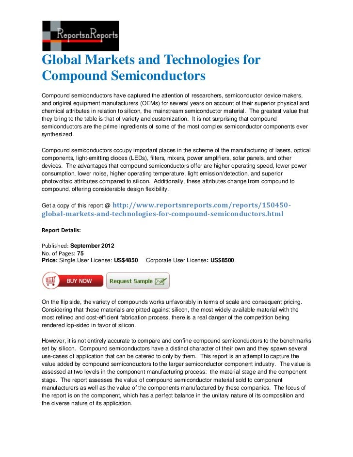Global Markets and Technologies forCompound SemiconductorsCompound semiconductors have captured the attention of researche...