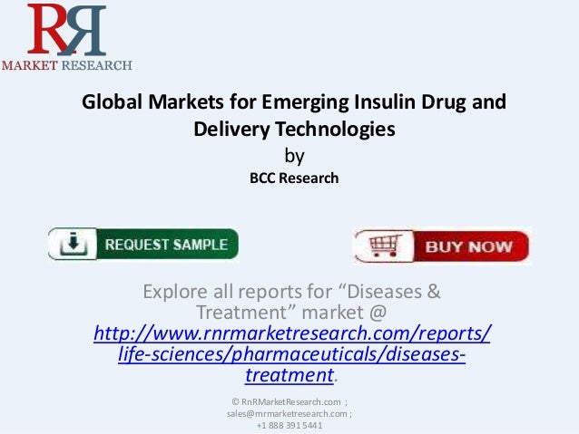 """Global Markets for Emerging Insulin Drug and Delivery Technologies by BCC Research Explore all reports for """"Diseases & Tre..."""