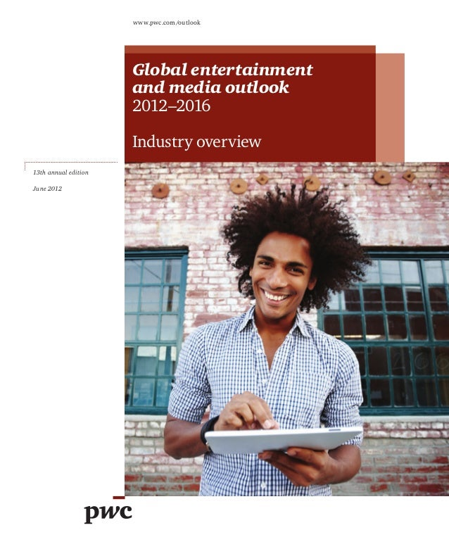 www.pwc.com/outlook                      Global entertainment                      and media outlook                      ...