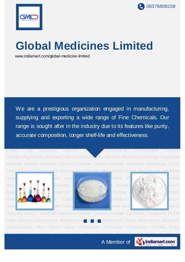 08376808158    Global Medicines Limited    www.indiamart.com/global-medicine-limitedPharmaceutical Intermediates Sodium Ac...