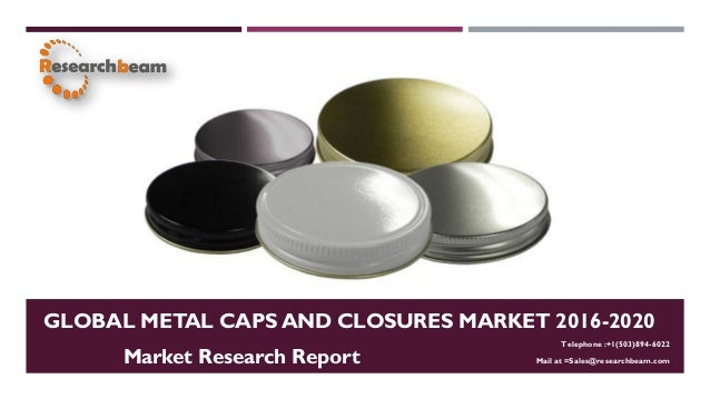 Global caps and closures market 2012 2016