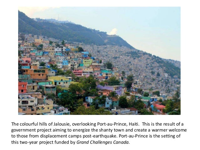 The colourful hills of Jalousie, overlooking Port-au-Prince, Haiti. This is the result of a government project aiming to e...