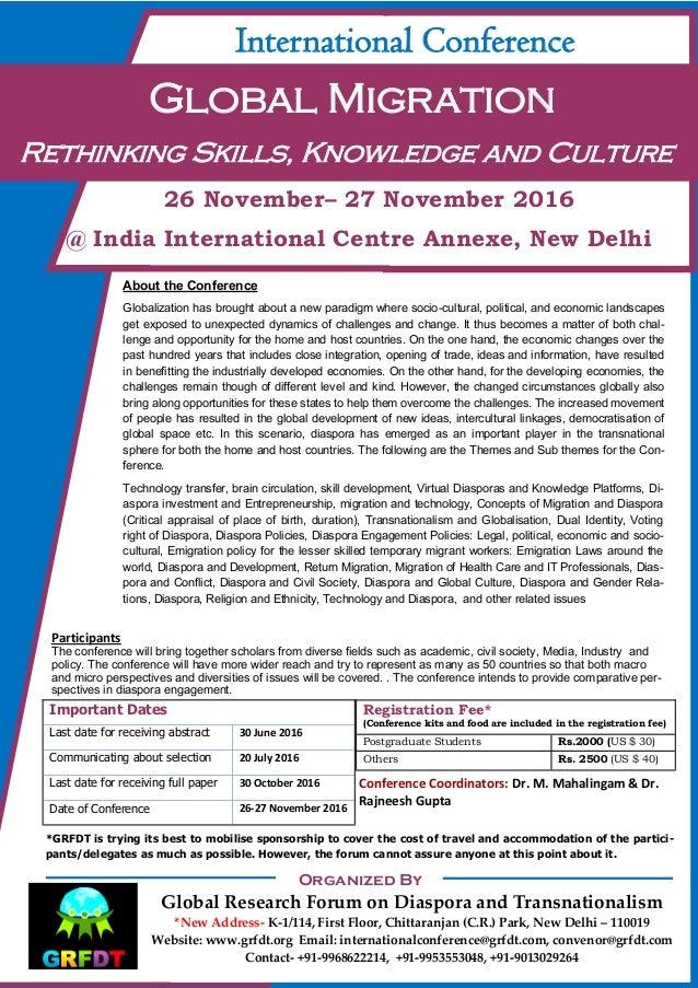 International Conference Global Migration Rethinking Skills, Knowledge and Culture 26 November– 27 November 2016 @ India I...