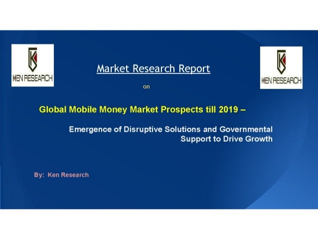 Market Share to 2019 Global Mobile Money Sector