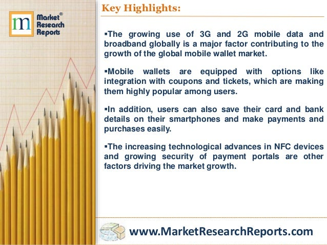 www.MarketResearchReports.com Key Highlights: The growing use of 3G and 2G mobile data and broadband globally is a major ...