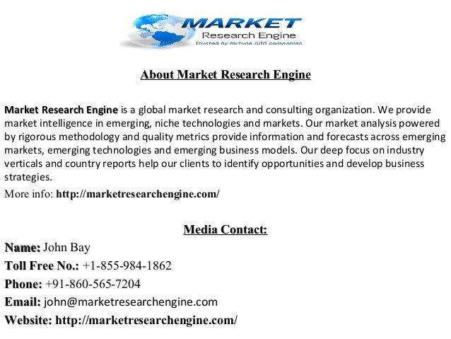 About Market Research EngineAbout Market Research Engine Market Research EngineMarket Research Engine is a global market r...