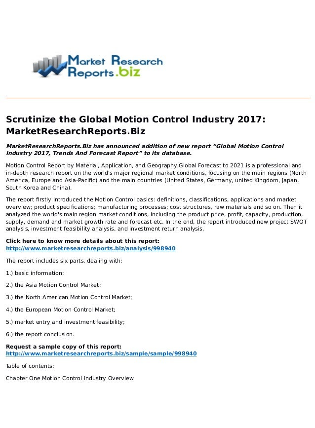 Scrutinize the Global Motion Control Industry 2017: MarketResearchReports.Biz MarketResearchReports.Biz has announced addi...