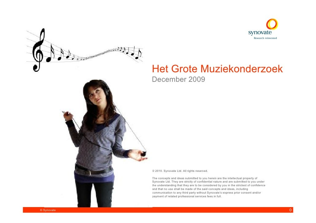 Het Grote Muziekonderzoek              December 2009                  © 2010. Synovate Ltd. All rights reserved.          ...