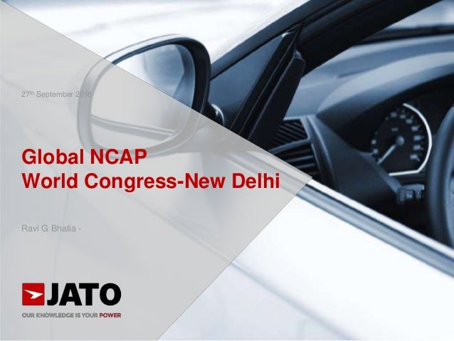 Global NCAP World Congress-New Delhi Ravi G Bhatia - 27th September 2018