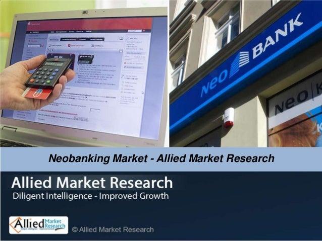 Neobanking Market - Allied Market Research