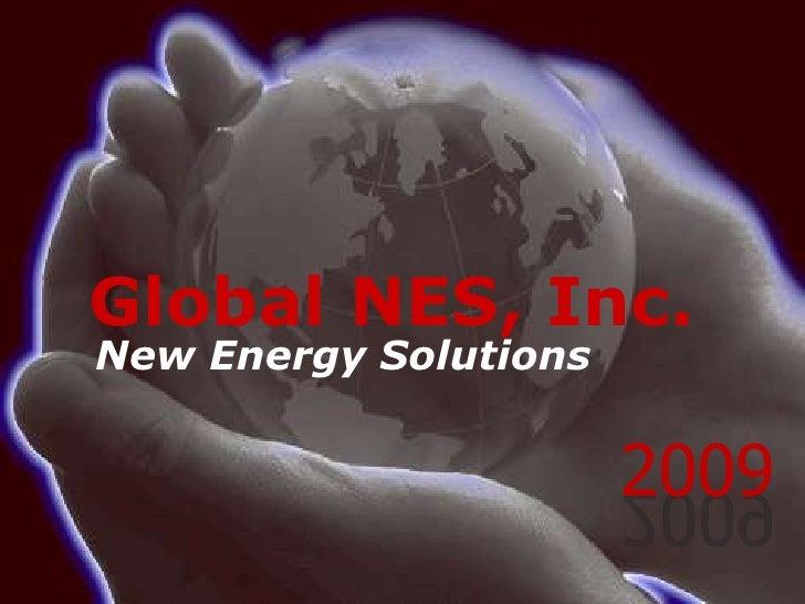 GlobalNES, Inc.<br />New Energy Solutions<br />2009<br />