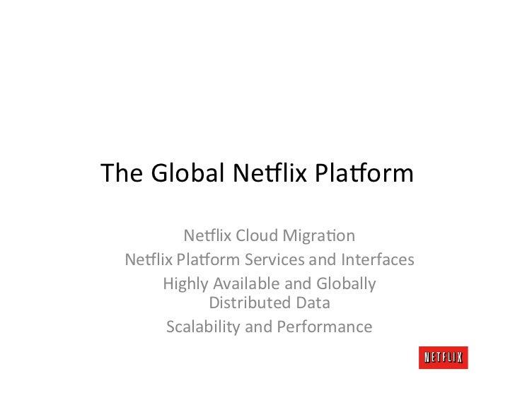 Global Netflix Platform Slide 3