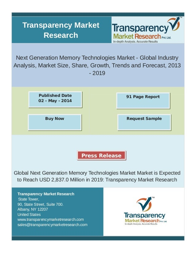 Transparency Market  Research  Next Generation Memory Technologies Market - Global Industry  Analysis, Market Size, Share,...