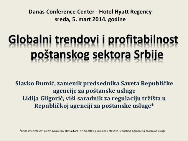 Slavko Đumić, zamenik predsednika Saveta Republičke agencije za poštanske usluge Lidija Gligorić, viši saradnik za regulac...