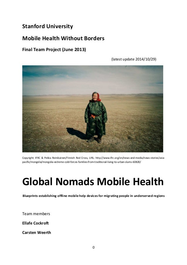 0  Stanford University  Mobile Health Without Borders  Final Team Project (June 2013)  (latest update 2014/10/29)  Copyrig...